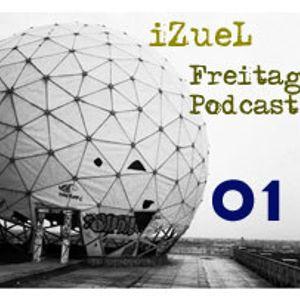 iZueL Freitag Podcast - 01 - 2011-01-14