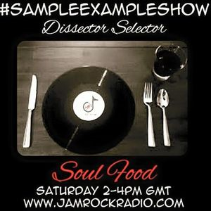 SAMPLE EXAMPLE SHOW: SOUL FOOD #SoulClassics
