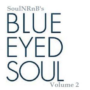 SoulNRnB's Blue Eyed Soul Vol 2