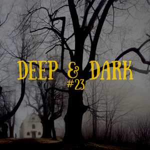 Bigbang - Deep & Dark #23 (29-12-2016)