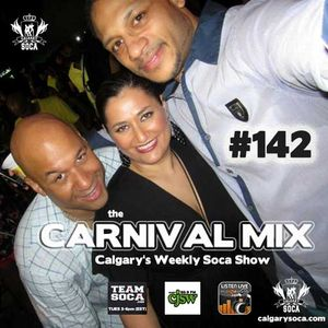 Carnival Mix #142 - Soca Radio Show - Mar.2014