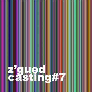 Z'Gued-Casting#7
