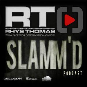 Rhys Thomas - SLAMM'D! 052 (Live B2B Callan Christie @ Delusion's Xmas Party 2016)