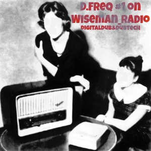 D.Freq 09 - 11 - 12 on Wiseman Radio