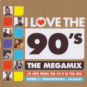 I Love The 90's The Megamix (2010)
