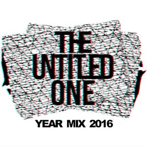 The Untitled One - Year Mix 2016