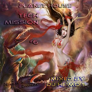 Planet House - Tech Mission #6