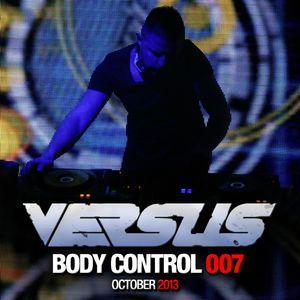 Versus - Body Control 007 (14.10.2013)