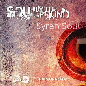 Soul By The Pound v6 - Syrah Soul
