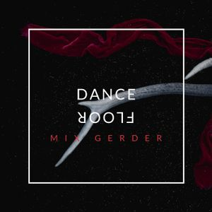 Dancefloor KISS FM - Mix Gerder #769 (04-10-2019)