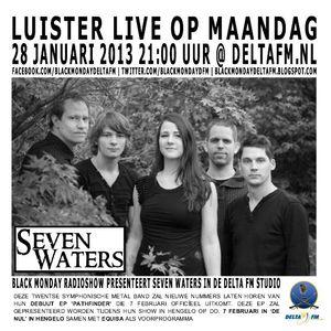 Black Monday Metal Hour 28-01-2013 Seven Waters studioguests
