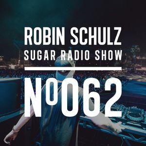 Robin Schulz | Sugar Radio 062