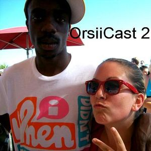 OrsiiCast 2