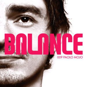 Balance 009 Mixed By Paolo Mojo (Disc 1) 2006