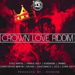 DJ PINK THE BADDEST - CROWN LOVE RIDDIM by DJ PINK THE