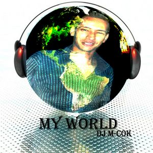 My World [EP3]Mixed by M-CoK