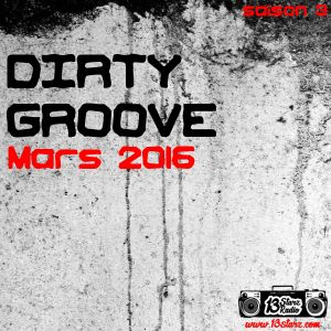 Dirty Groove Show - Mars 2016