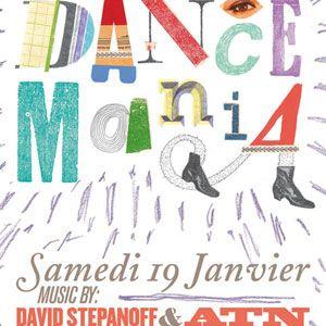 David Stepanoff @ Dance Mania, Djoon, Saturday January 19th 2013