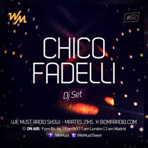 We Must Radio #62 - Soul Agency - Chico Fadelli - Dj Set