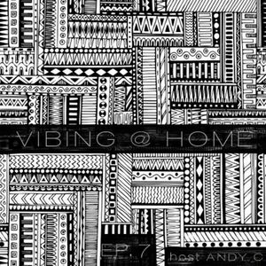 Vibing @ Home Ep.7-aVVa