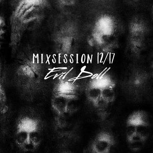 Evil Doll - Mixsession 12/17