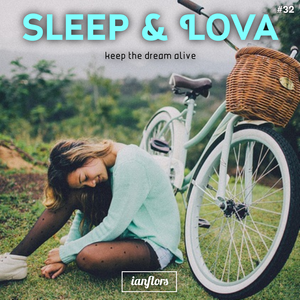 Sleep & Lova #32 By Ianflors