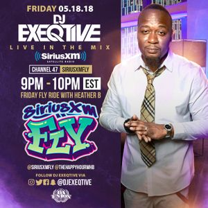DJ EXEQTIVE SIRIUSXM #FRIDAYFLYRIDE MIX W/ HEATHER B