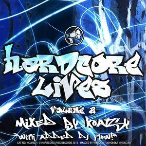 Hardcore Lives Volume 2 - Mixed By Koatsy (2013)