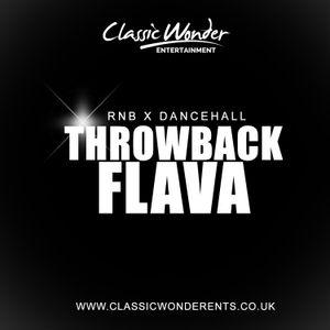 EXQUISITE THROWBACK FLAVA - RNB x DANCEHALL