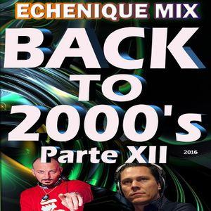 ECHENIQUE MIX - BACK TO 2000's (Vol. 12) [2016]