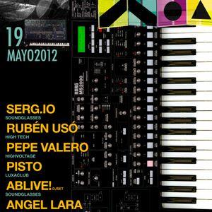 Serg.io @ HIGH TECH @ Luxaclub 2012/05/19