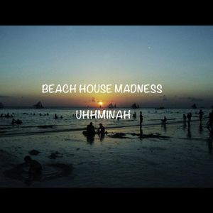 Beach House Madness