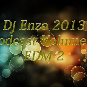 Dj Enzo 2013 Podcast Volume 4 - EDM 2