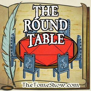 Round Table 152 - Print on Demand, Fighters, and Monks