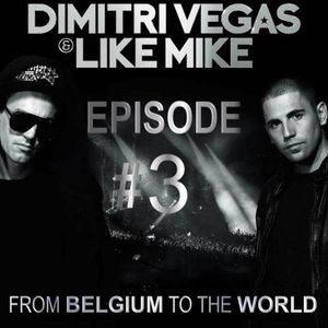 From Belgium to the world - Episode 3