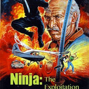 NINJA: The Exploitation