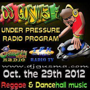 UNDER PRESSURE Reggae Radio Program (Oct. the 29th)