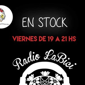 En Stock 09 - 10 - 2016 en Radio LaBici