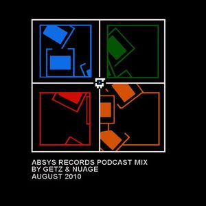 ABSPOD005 - Absys Podcast Mix by Getz & Nuage