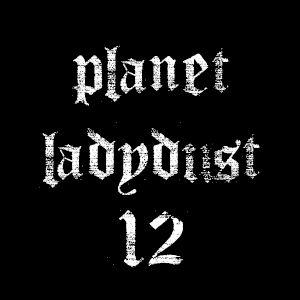 planet ladydust 12