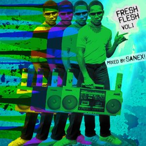 FRESH FLESH VOL.1 BY SANEX