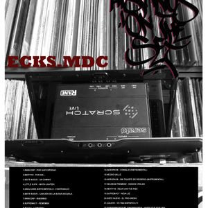 Ecks.MDC - Hispanos On The Set Mix 2013