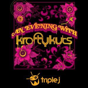 An Evening With Krafty Kuts - Triple J Radio - AUS & NZ Tour Mix