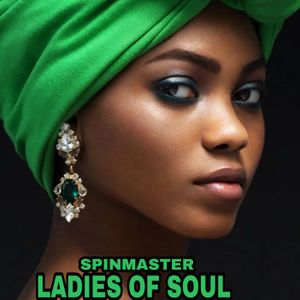 SPINMASTER - LADIES OF SOUL MIX