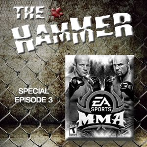 The Hammer MMA Radio - EA MMA videogame review