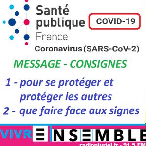 ▄ VIVRE ENSEMBLE ▅ mars 2020 COVID19- •[MESSAGE SANTE PUBLIQUE – CONSIGNES ] •