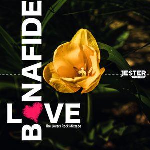 Bonafide Love (The Lovers Rock Mixtape)