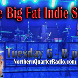 The Big Fat Indie Show   13 March