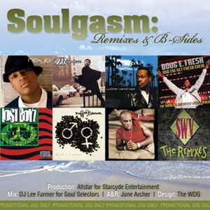 Soulgasm Remixes & B Sides Mixed By DJ Lee Farmer