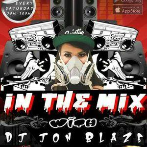'IN THE MIX' with DJ JON BLAZE-Week 3 Pt. 2